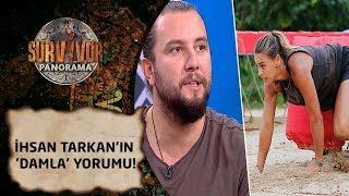 Survivor Panorama | 82. Bölüm | İhsan Tarkan'ın 'Damla' yorumu!