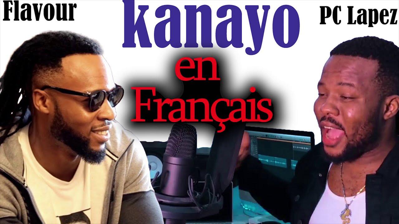 Download Flavour & PC Lapez - kanayo: paroles et TRADUCTION EN FRANÇAIS