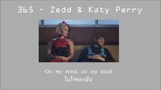 365   Zedd & Katy Perry THAISUB แปลไทย