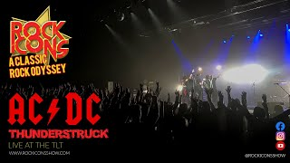 Rock Icons Show | ACDC Thunderstruck | Live At The TLT Theatre