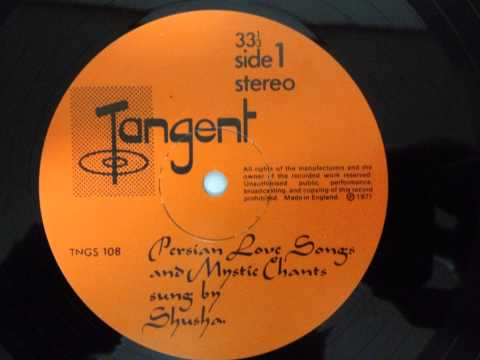 Shusha /Persian Love Songs And Mystic Chants Sung By Shusha