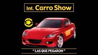 Pasarán Los Días - Internacional Carro Show / Las Que Pegaron