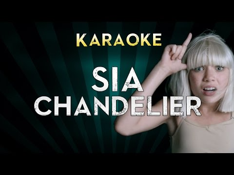 Sia - Chandelier | Original Key (Bb) Karaoke Instrumental Lyrics Cover Sing Along