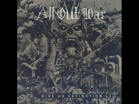 All Out War - Give Us Extinction [2017]