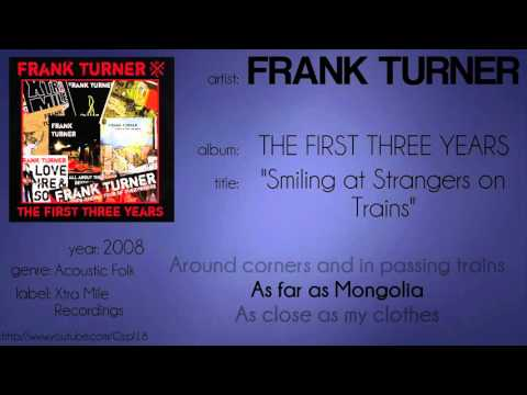 Frank Turner - Smiling at Strangers on Trains (synced lyrics)