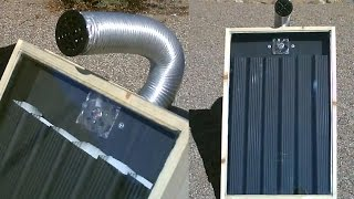 DIY Solar Air Heater! - Solar Thermal STEEL