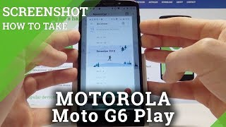 How to Take Screenshot MOTOROLA Moto G6 Play - Capture Screen Methods