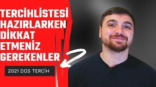 DGS TERCİH LİSTESİ HAZIRLAYACAKLARA UYARILARIM! (ÖNEMLİ)