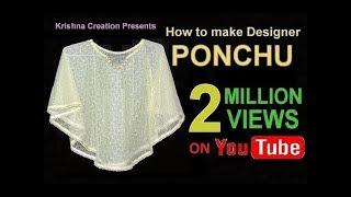 Tasarımcı Panço || डिज़ाइनर पोंचू nasıl बनाये || Krishna Oluşturma Nasıl PANÇO ||