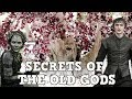 Secrets of the Old Gods   The Weirwood Gifts   Game of Thrones Season 8 Theory Talk Ft.  Smokescreen