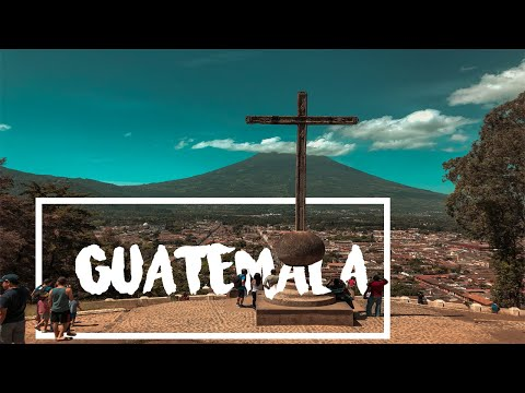 BACKPACKING GUATEMALA - 2018 - TRAVEL VIDEO