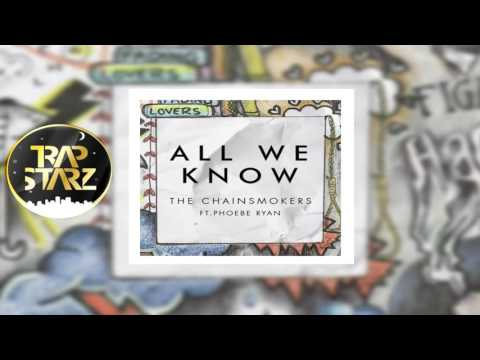 The Chainsmokers - All We Know (Instrumental) ft. Phoebe Ryan