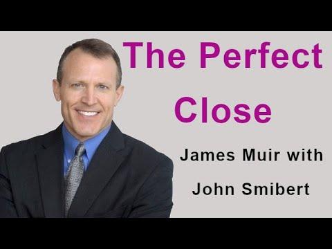 The perfect sales close - James Muir (Talking Sales 328)
