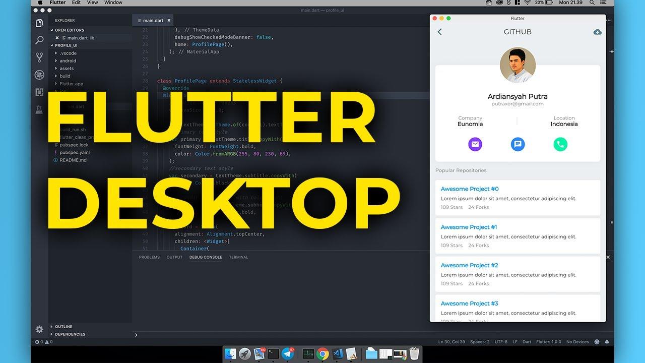 Run Flutter on Desktop Platform without Emulator