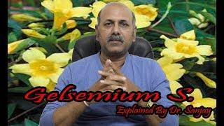 Gelsemium Semp Part 1 Explained By Dr.Sanjay