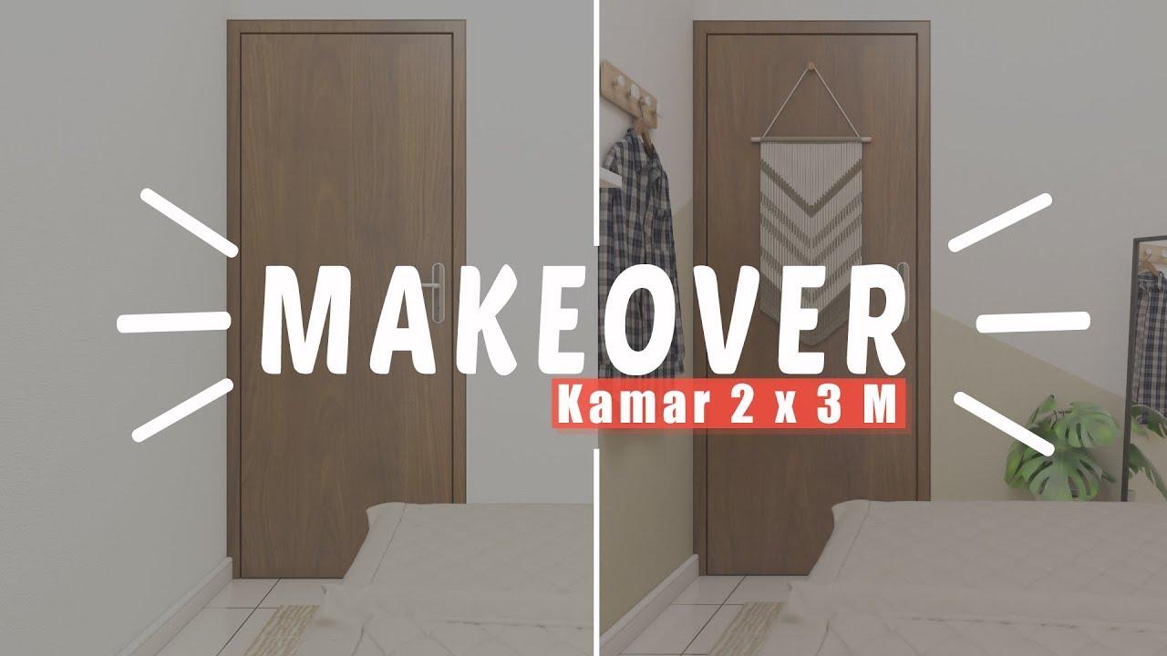 Makeover Kamar Tidur Kecil 2x3 M Budget 1 Jutaan Murah Jadi Bagus Lega Bersih Makeover By Mendekor Youtube