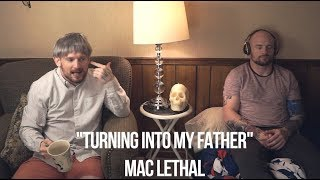 "Mac Lethal - ""Turning Into My Father"" - Official Video"