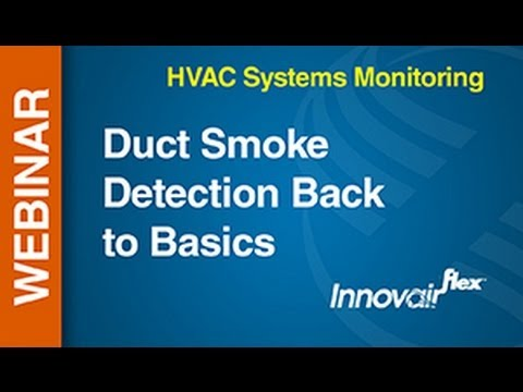 Hvac Webinar Duct Smoke Detection Back To Basics Youtube