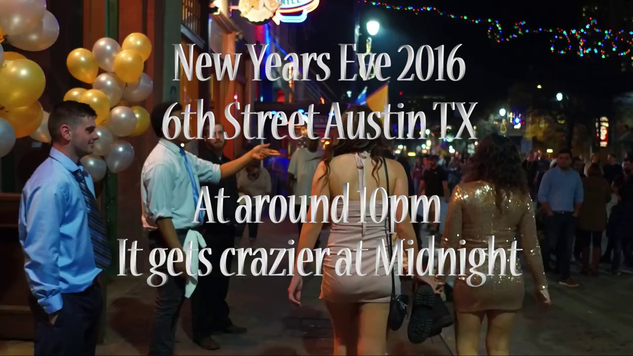 6th Street Austin New Years Eve