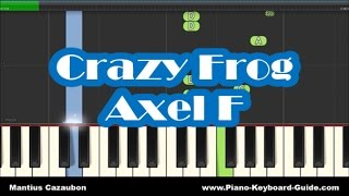 Crazy Frog - Axel F - Easy Piano Tutorial - How To Play