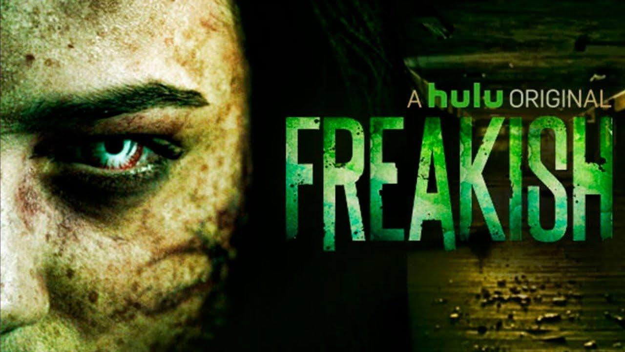 Freakish Serie