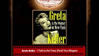 Greta Keller – I Talk to the Trees (Paint Your Wagon)