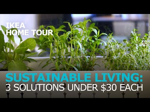 Sustainable Living Ideas – IKEA Home Tour