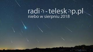 niebo w sierpniu 2018 | Perseidy, Mars i Latawiec