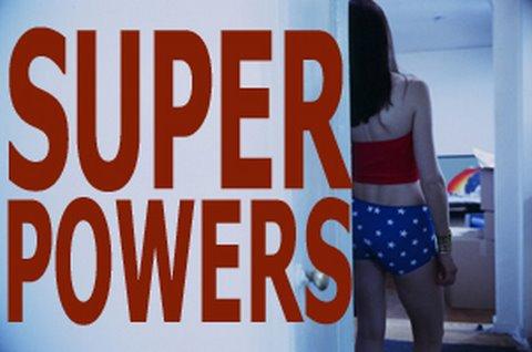 Super Powers - 2007 Tribeca Film Festival