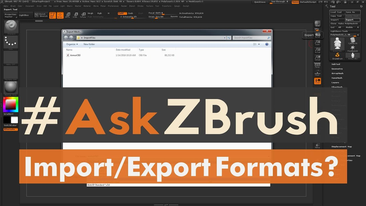 "#AskZBrush: ""What file formats can be Imported and Exported from ZBrush?"""