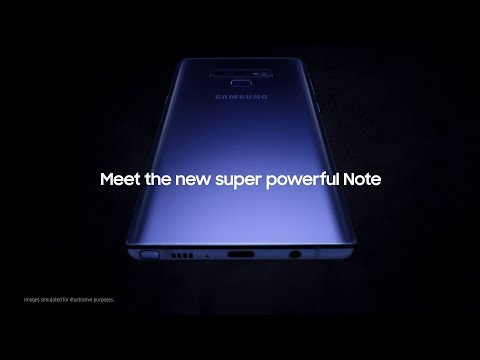 The New Super Powerful Note: Samsung Galaxy Note9