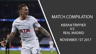 Kieran Trippier vs Real Madrid- 1/11/17 (HD)
