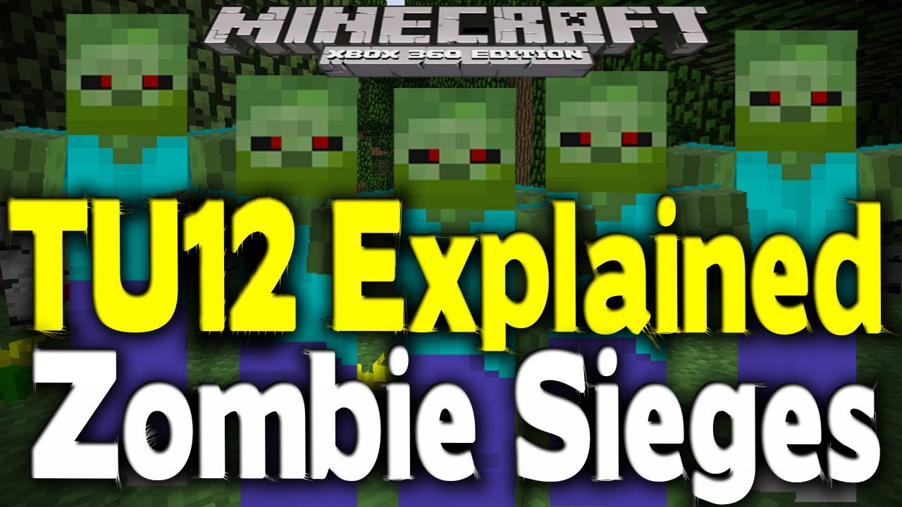 Download Minecraft Xbox 360 - ZOMBIE SIEGES EXPLAINED (New Feature) [TU12]