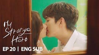 Yoo Seung Ho is the Master of Kissing.. [My Strange Hero Ep 20]