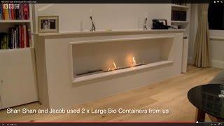 BBC Show - story of Bio Ethanol fire instead of gas.