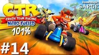 Zagrajmy w Crash Team Racing: Nitro-Fueled PL (101%) odc. 14 - Red & Green Gem Cup