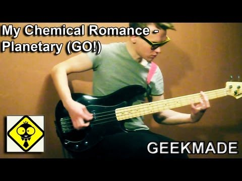 My Chemical Romance - Planetary ( GO !) ( BASS COVER )