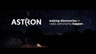 ASTRON making discoveries in radio astronomy happen