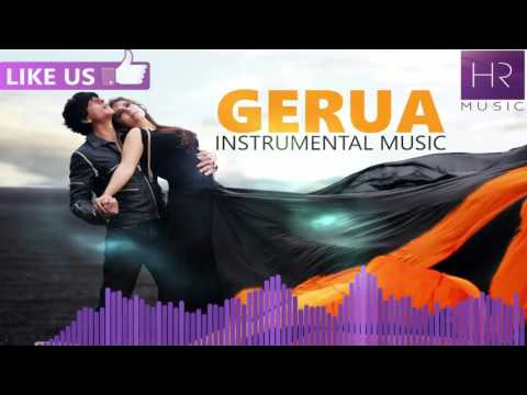 Gerua Instrumental Music - Shah Rukh Khan | Kajol | Dilwale | Pritam | Arijit Singh | HR Music HD