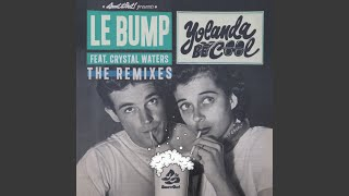Le Bump feat. Crystal Waters (Max Bett Remix)