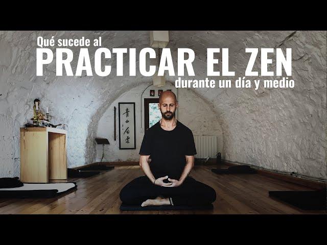 Qué sucede al practicar la vida Zen por un día y medio || Experiencia Vital