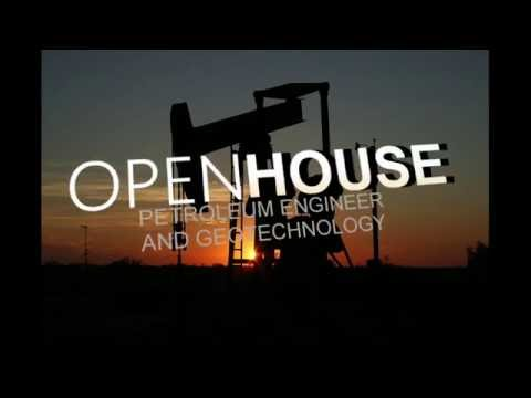 OPEN HOUSE PETROLEUM ENGINEER AND GEOTECHNOLOGY [ SUT ]