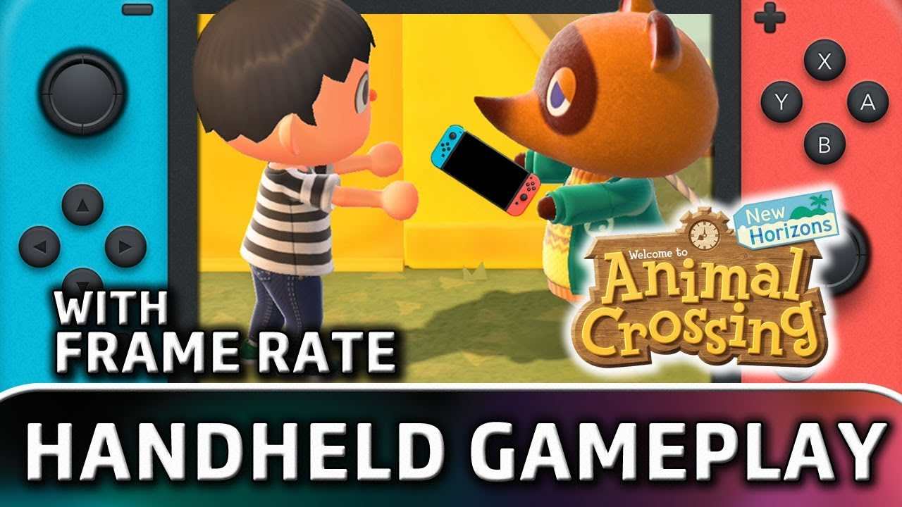 Animal Crossing: New Horizons | First 30 Minutes in Handheld MODE (With Frame Rate)