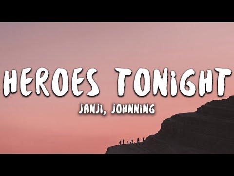 Janji - Heroes Tonight (Lyrics) feat. Johnning