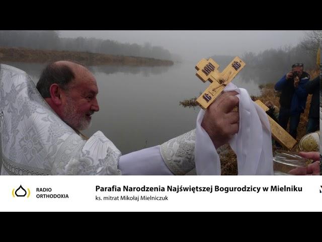Parafia Narodzenia Najświętszej Bogurodzicy w Mielniku - ks. Mikołaj Mielniczuk