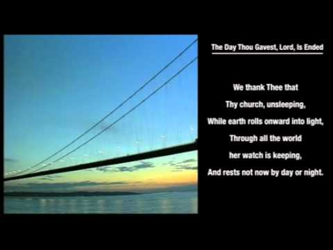 The Day Thou Gavest, Lord, Is Ended hymn with on-screen LYRICS