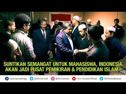 Dialog Fahri Hamzah dengan Mahasiswa : Indonesia Akan Jadi Pusat Pemikiran dan Pendidikan Islam !!