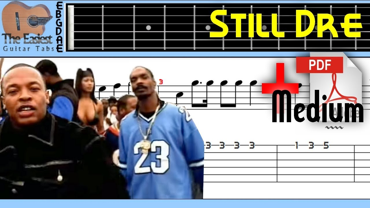 The Easiest Guitar Tabs: Dr. Dre ft. Snoop dogg - Still D.R.E. Loop (Medium)