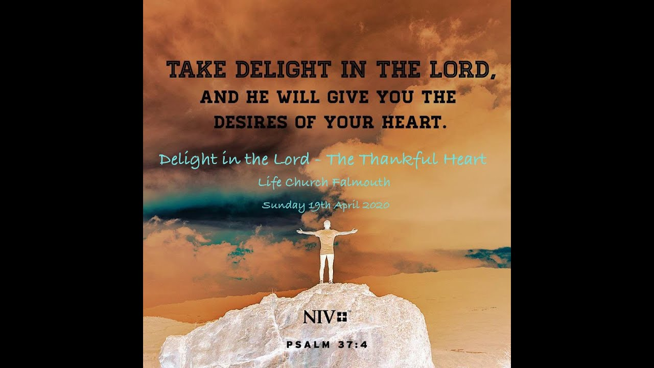 Delight in the Lord - The Thankful Heart
