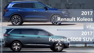 2017 Renault Koleos vs 2017 Peugeot 5008 (technical comparison)